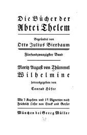 Wilhelmine; hrsg. Von Conrad Höfer