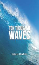 Ten Thousand Waves