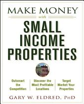 Make Money with Small Income Properties
