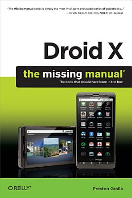 Droid X  The Missing Manual