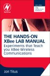 The Hands-on XBEE Lab Manual