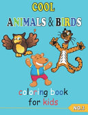 COOL ANIMALS   BIRDS Coloring Book for Kids NO 3 PDF