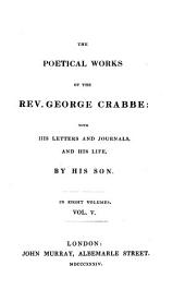 The Poetical Works with His Letters and Journals and His Life by His Son. - London, John Murray 1834
