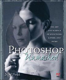 Adobe Photoshop Unmasked