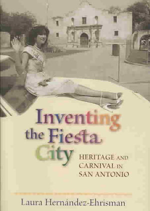 Inventing the Fiesta City
