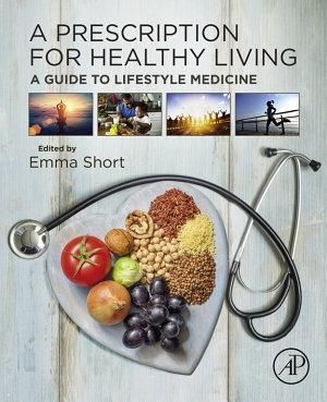 A Prescription for Healthy Living