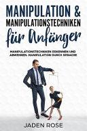 Manipulation   Manipulationstechniken F  r Anf  nger  Manipulationstechniken Erkennen Und Abwehren  Manipulation Durch Sprache   Manipulation Erkennen   PDF