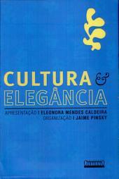 Cultura e elegância: o que se deve fazer e o que é preciso conhecer para ser uma pessoa culta e elegante