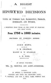 A Digest of the Reported Decisions of the Courts of Common Law, Bankruptcy, Probate, Admiralty, and Divorce: Together with a Selection from Those of the Court of Chancery and Irish Courts, from 1756 to 1883 Inclusive, Volume 6