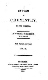 A System of Chemistry in Five Volumes: Volume 3