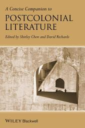A Concise Companion to Postcolonial Literature