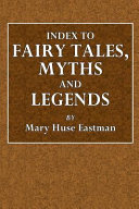 Index to Fairy Tales  Myths and Legends PDF