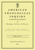 American Theological Inquiry  Volume Seven  Issue Two PDF