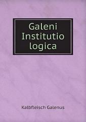 Galeni Institutio logica