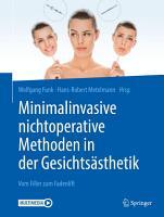 Minimalinvasive nichtoperative Methoden in der Gesichts  sthetik PDF