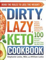 The DIRTY  LAZY  KETO Cookbook PDF