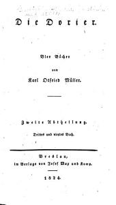Geschichten hellenischer Stämme und Städte: -3. Bd. Die Dorier