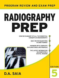 Radiography PREP  Program Review and Examination Preparation  Fifth Edition Book