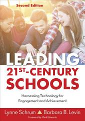 Leading 21st Century Schools: Harnessing Technology for Engagement and Achievement, Edition 2