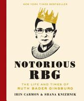 Notorious RBG – The Life and Times of Ruth Bader Ginsburg