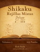 Shikaku Rejillas Mixtas Deluxe - De Fácil a Difícil - Volumen 5 - 255 Puzzles