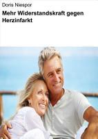 Mehr Widerstandskraft gegen Herzinfarkt PDF