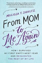 From Mom To Me Again Book PDF