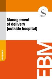 Management of delivery (outside hospital)