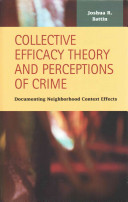 Collective Efficacy Theory and Perceptions of Crime PDF