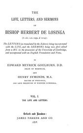 The Life, Letters, and Sermons of Bishop Herbert de Losinga: The life and letters