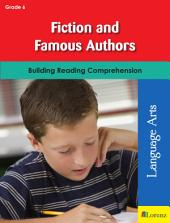 Fiction and Famous Authors: Building Reading Comprehension
