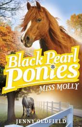 Black Pearl Ponies 3: Miss Molly