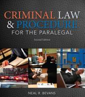 Criminal Law and Procedure for the Paralegal: Edition 2