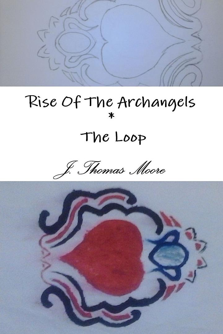 Rise Of The Archangels * The Loop