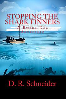Stopping the Shark Finners Book