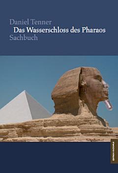 Das Wasserschloss des Pharaos PDF