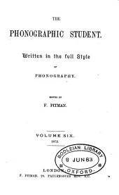 The Phonographic student, ed. by F. Pitman