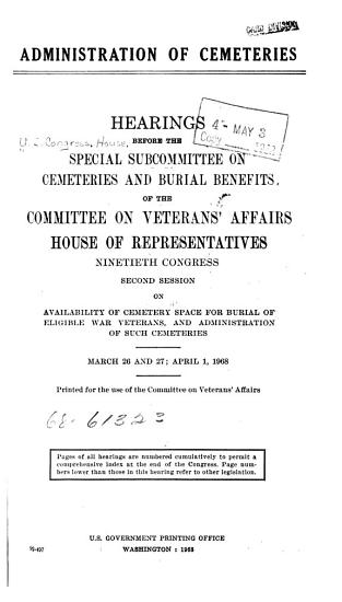 Administration of Cemeteries  Availability of Cemetery Space for Burial of Eligible War Veterans  and Administration of Such Cemeteries PDF