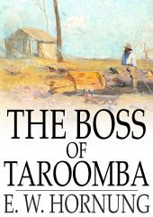 The Boss of Taroomba