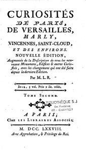 Curiosités de Paris, Versailles, Marly, Vincennes, Saint-Cloud et des environs
