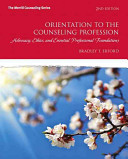 Orientation to the Counseling Profession Book