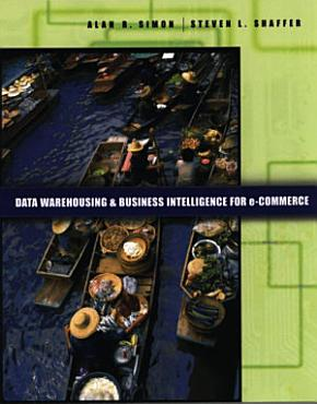 Data Warehousing And Business Intelligence For e Commerce PDF