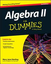 Algebra II For Dummies: Edition 2