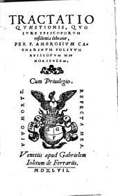 Tractatio quaestionis, quo iure episcoporum residentia debeatur