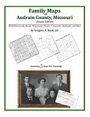 Family Maps of Audrain County, Missouri, Deluxe Edition