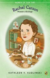Rachel Carson: Pioneer of Ecology