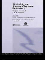The Left in the Shaping of Japanese Democracy PDF