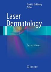 Laser Dermatology: Edition 2