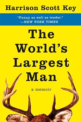 The World s Largest Man