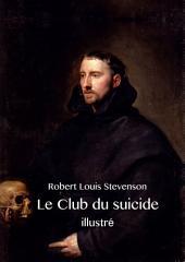 Le Club du suicide (illustré)